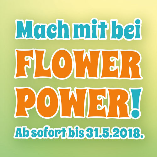 Flower Power Frühlingsaktion 2018
